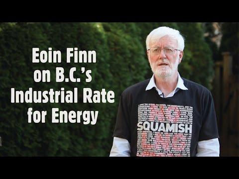 Eoin Finn on B C 's Industrial Rate for Energy