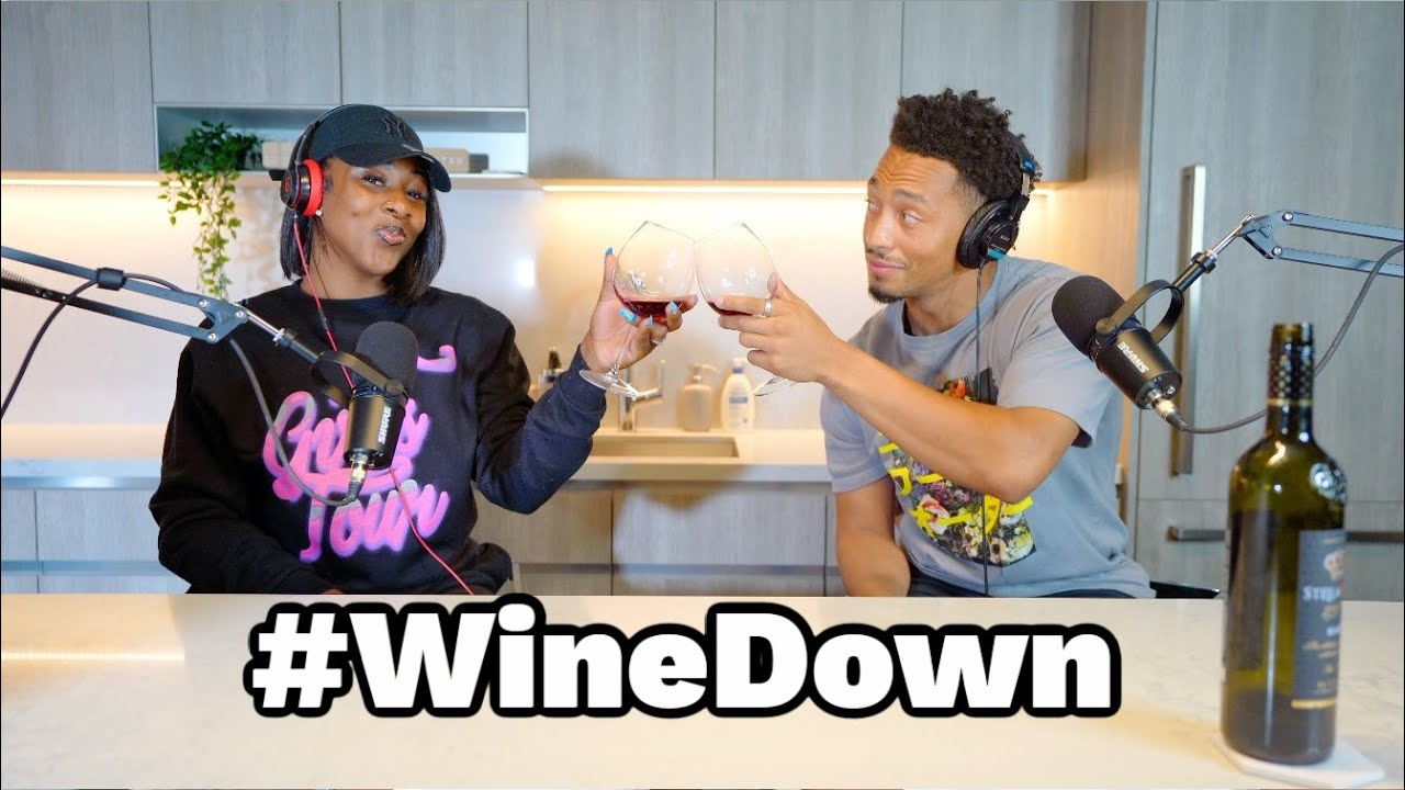 """Male Ignorance, Pet Peeves, """"Perfect Match"""", etc.   #WINEDOWN"""