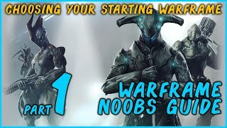 Warframe: What Warframe to Start With Excalibur, Mag or Volt