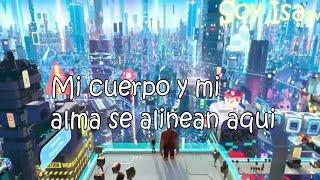 """""""El lugar"""" Wifi Ralph(Versión pop) Karol Sevilla letra"""