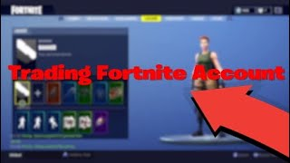 Trading Fortnite account/ Selling