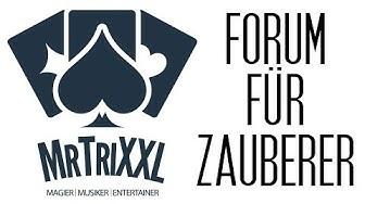 DAS deutsche Forum für Zauberer - MrTriXXL Forum ist online!