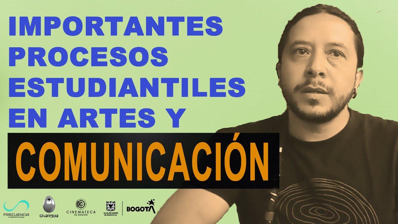 Importantes procesos estudiantiles en artes y comunicación con Henry Álvarez