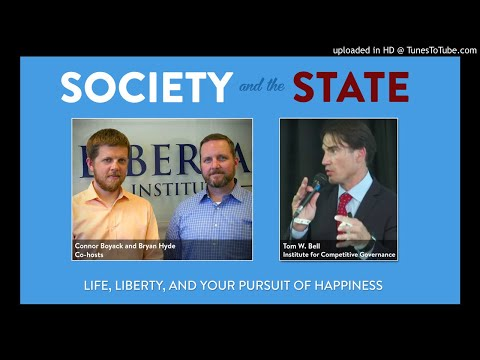 74: Tom W. Bell on Why Governments Need Competition mp3