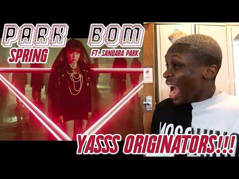 Park Bom ft Sandara Park - Spring MV REACTION: THE ORIGINAL HBIC's 👑💖✨