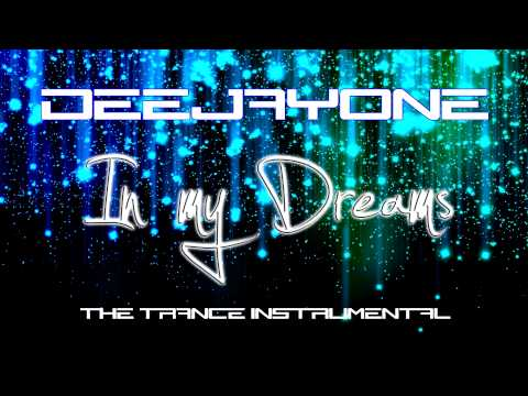 DeeJayOne - In my Dreams ( Trance Instrumental )