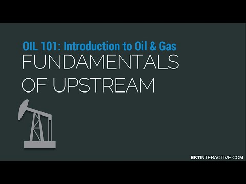 What is Upstream Oil and Gas?
