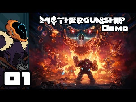 Let's Play The Mothergunship: Gun Crafting Range Demo - PC Gameplay Part 1 - I Will Conquer The Ship