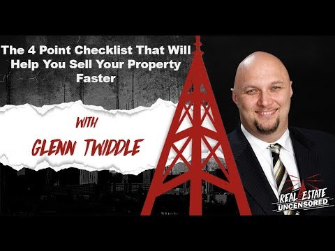 The 4 Point Checklist That Will Help You Sell Your Property Faster w/Glenn Twiddle