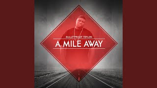 A Mile Away