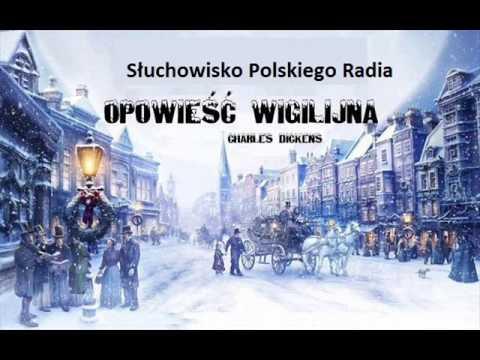 Charles Dickens OPOWIEŚĆ WIGILIJNA  Teatr Polskiego Radia | reż. Janusz Kukuła