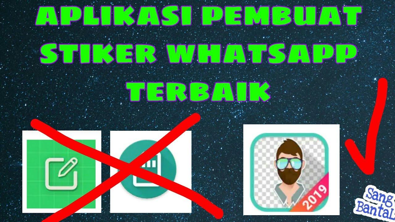 Aplikasi Pembuat STIKER WA Terbaik - Whatsapp Trik 2019