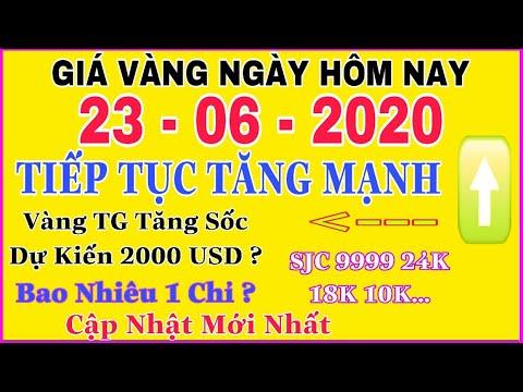 giá vàng 9999 hôm nay 23/6/2020 bao nhiêu một chỉ ? | giá VÀNG SJC 9999 24K Tiếp Tục Đà Tăng Mạnh ?