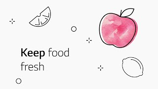 LG InstaView: Keep your food fresh