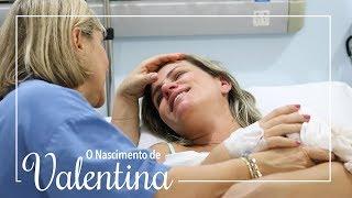 Video O Nascimento de Valentina - Parto Normal download MP3, 3GP, MP4, WEBM, AVI, FLV Oktober 2018