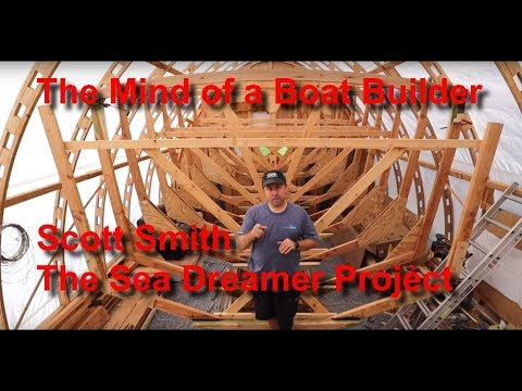 The Mind of a Boat Builder - The Sea Dreamer Project