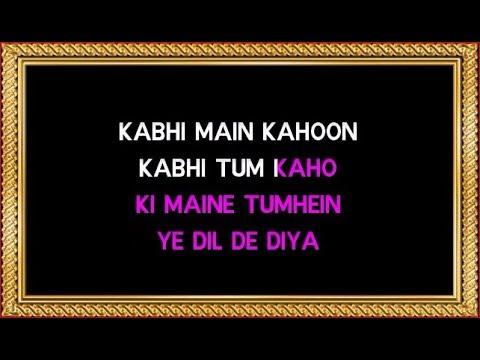 Kabhi Main Kahoon - Karaoke - Lamhe - Hariharan & Lata Mangeshkar