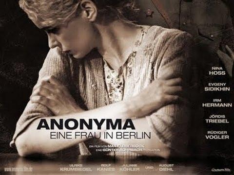 Anónima, Una Mujer En Berlín (2008) - Película Completa En Castellano