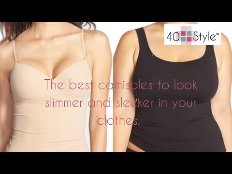 How to select the best camisole to look slimmer in your clothes.