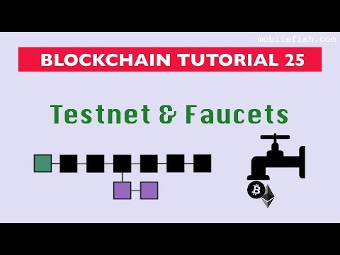 Blockchain tutorial 25: Testnet and faucets