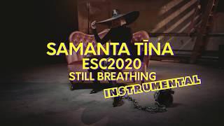 Samanta Tina - Still Breathing- ESC2020 Official INSTRUMENTAL