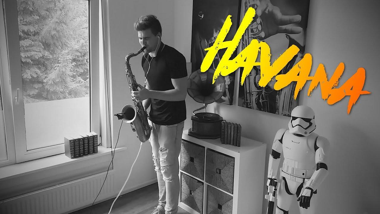 Camila Cabello Havana Saxophone Cover Ft Young Thug