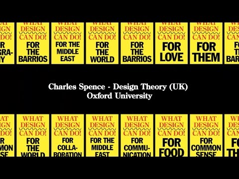 Charles Spence - What Design Can Do 2015