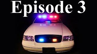 Project Police Interceptor Episode 3