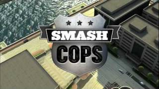SMASH COPS by Hutch - Official Trailer