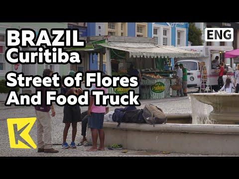 【K】Brazil Travel-Curitiba[브라질 여행-쿠리치바]푸드 트럭이 있는 꽃의 거리/Tapioca/Churrasco/Street