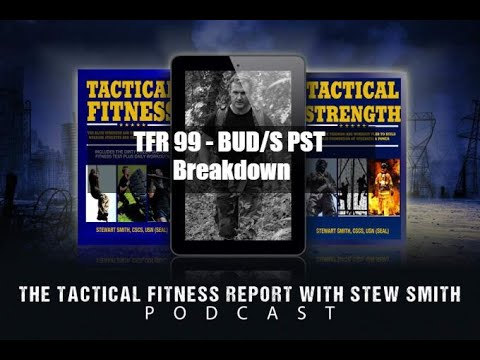 TFR99 - The BUDS PST Breakdown