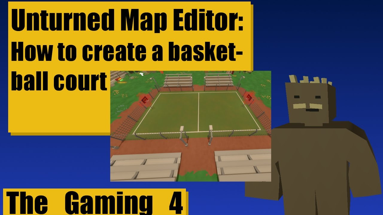 Unturned map editor tutorial how to create your own for Build your own basketball court