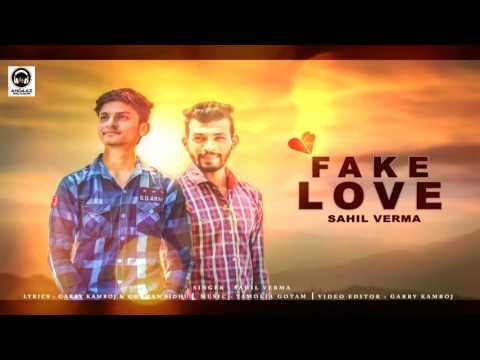 Fake Love | New Punjabi Latest Audio Song | Sahil Verma | New Song 2017 | Andaaz Records