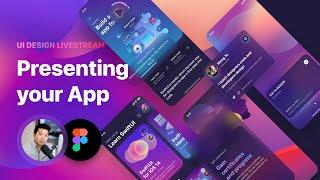 UI Design Livestream  Presenting your App