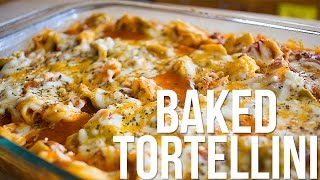 BAKED TORTELLINI | Easy Lunch or Dinner Idea