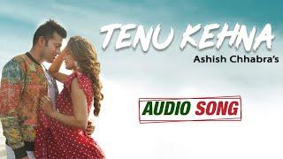 Mastram - Web Series | Tenu Kehna | Audio Song | Ashish Chhabra | Bikram Cheema | MX Player