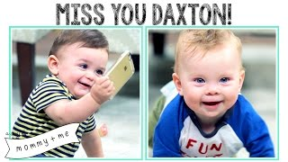 Miss You Daxton! | A Story of Mommy and Me