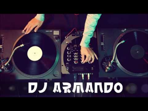 MIX reggaeton2016 DJ ARMANDO .piity