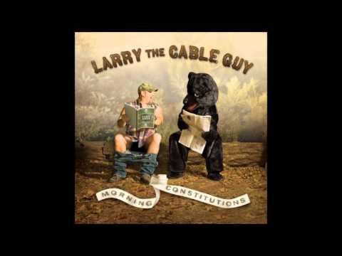Larry the Cable Guy - Terrorist or Toddler
