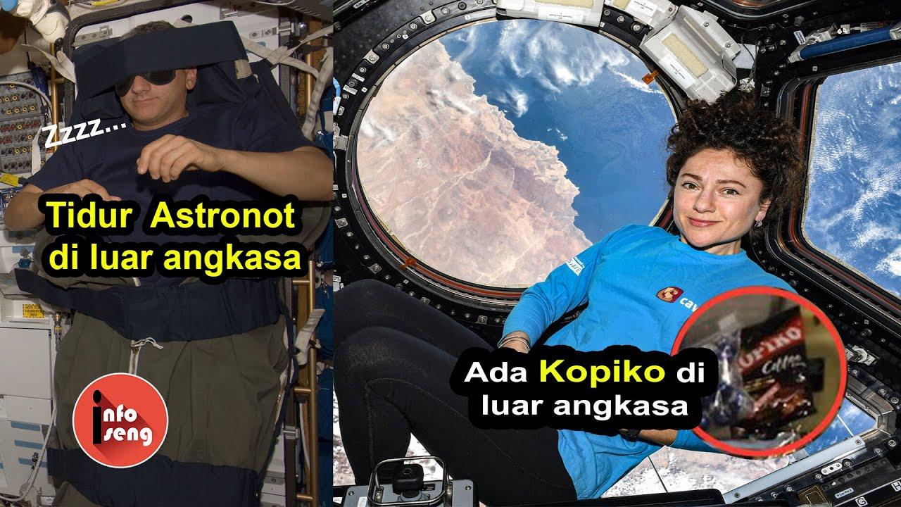 Melihat Kehidupan Astronot Di Luar Angkasa   Beginilah Keseharian Astronot Di Stasiun Luar Angkasa