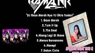 DJ Gaun Merah Nya VJ Okta Funkot™|Best Dugem•DJ Rama NR