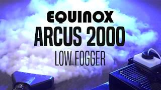 Equinox Arcus 2000 Low Fogger