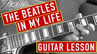 Beatles Guitar Lesson - In My Life