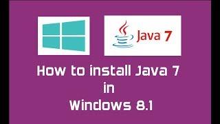 Java 7 (Oracle JDK 7) installation in Windows 8.1 | Java SE 7 Update 80