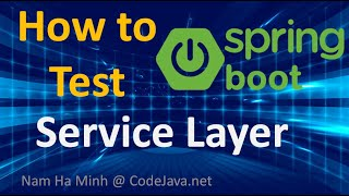 How to Test Service Layer in Spring Boot