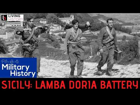 Ep9: Sicily 1943 - Raid on the Lamba Doria Battery