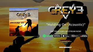 "Creye – ""Holding On"" (Acoustic)"