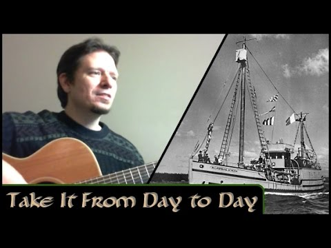 Take It From Day to Day - Michael Kelly - (Stan Rogers cover)