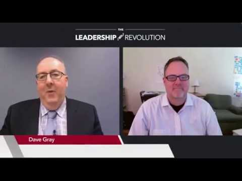 Dave Gray on business performance - The Leadership Revolution