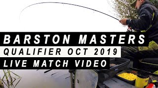 BARSTON MASTERS 'LIVE MATCH' OCTOBER 2019 - CARP FEEDER FISHING